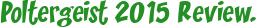 Poltergeist 2015 Review.